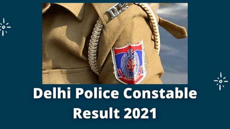 Delhi Police Constable Result 2021