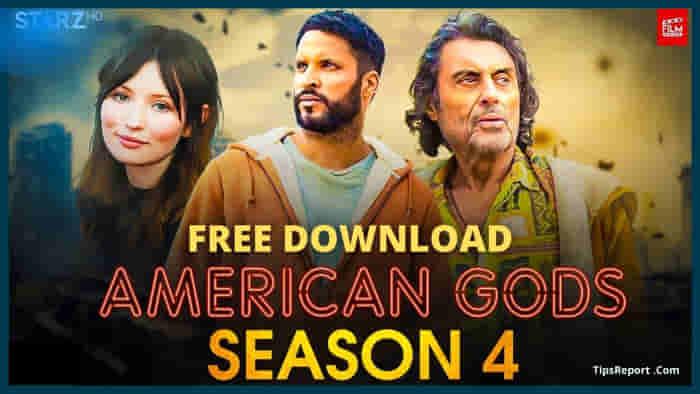 American Gods Season 4 Free Download in HD
