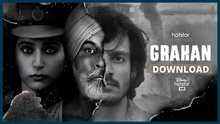 Grahan Web Series Download in 480p, 720p, 1080p
