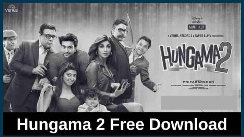 Hungama 2 Full Movie Download
