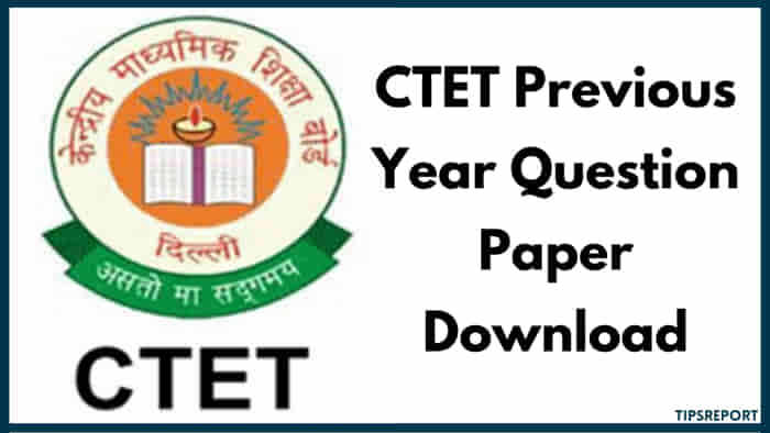 CTET Previous Year Question Paper Download